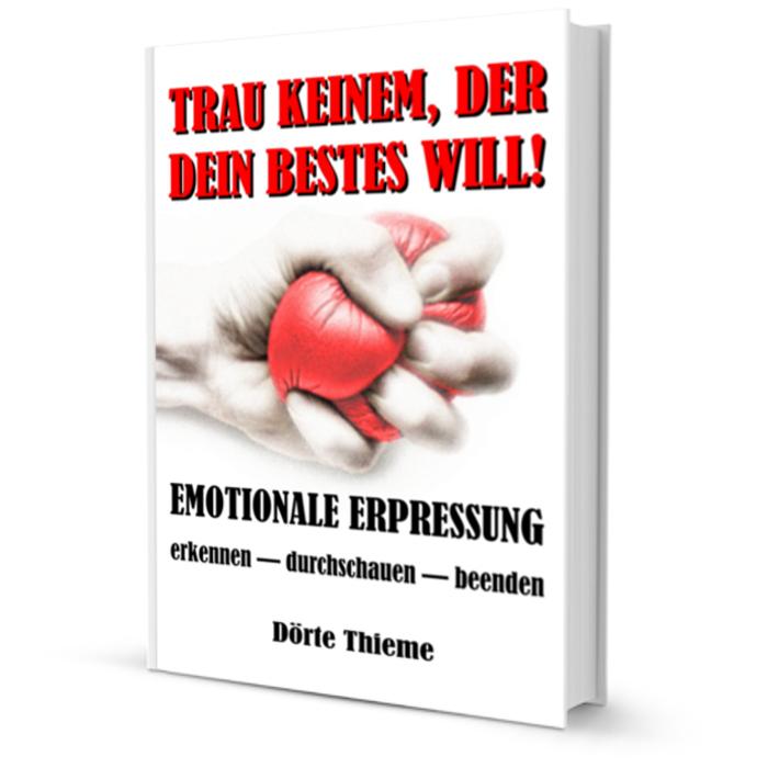 Buch emotionale Erpressung Dörte Thieme